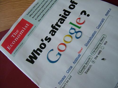 Who's Afraid of Google?